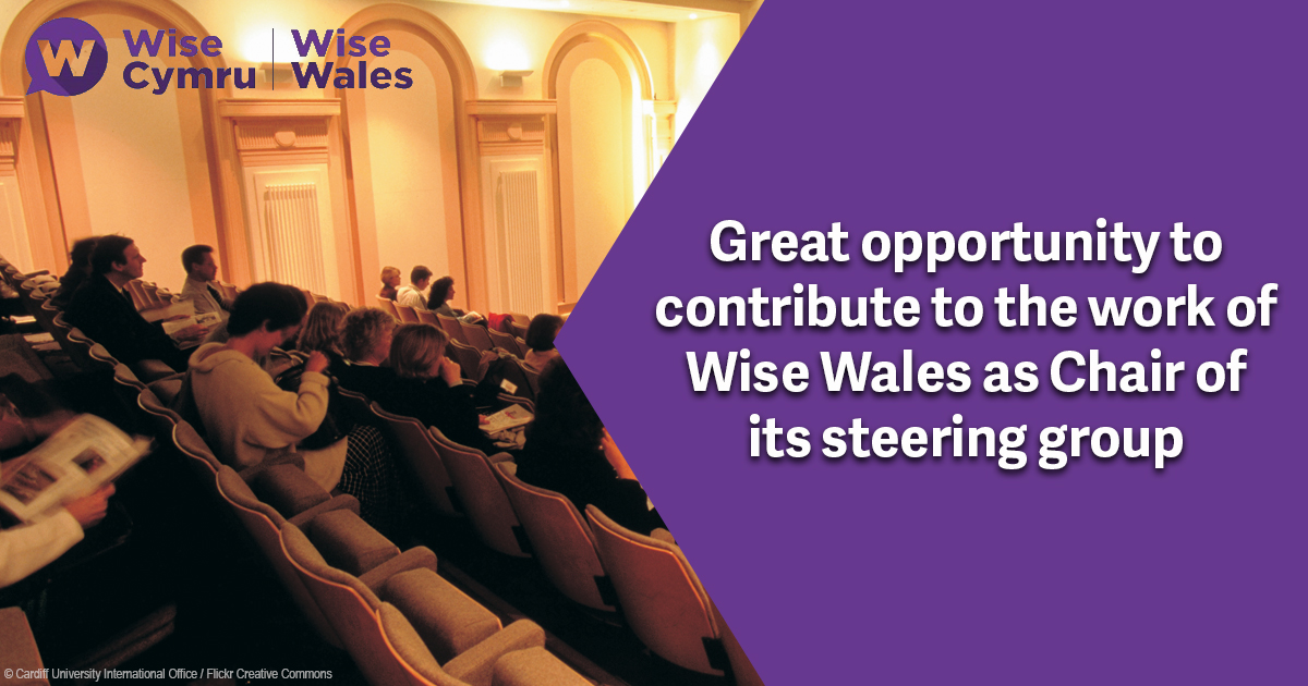 Wise Wales is looking for a new Chair for its steering group…